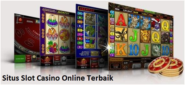 Situs Slot Casino Online Terbaik